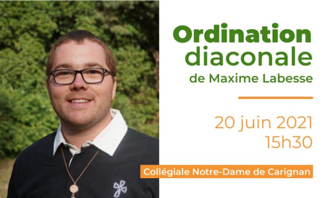 ordination diaconale de Maxime Labesse